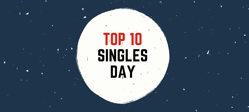 TOP 10 Singles Day